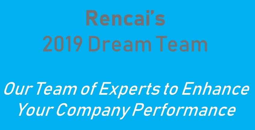 Introducing the Rencai Dream Team for 2019! – How Can They Help Your Business?